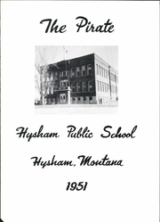 Page 5, 1951 Edition, Hysham High School - Pirate Yearbook (Hysham, MT) online yearbook collection