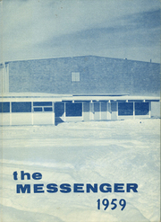 1959 Edition, Manhattan Christian High School - Messenger Yearbook (Manhattan, MT)