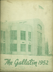 Page 1, 1952 Edition, Gallatin County High School - Gallatin Yearbook (Bozeman, MT) online yearbook collection