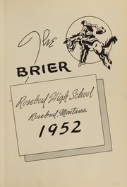Page 7, 1952 Edition, Rosebud High School - Brier Yearbook (Rosebud, MT) online yearbook collection