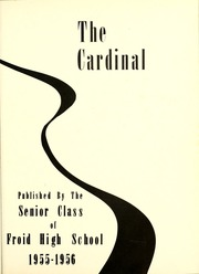 Page 7, 1956 Edition, Froid High School - Cardinal Yearbook (Froid, MT) online yearbook collection