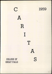 Page 7, 1959 Edition, University of Great Falls - Caritas Yearbook (Great Falls, MT) online yearbook collection