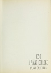 Page 5, 1950 Edition, Upland College - Echo Yearbook (Upland, CA) online yearbook collection