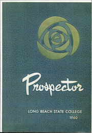 1960 Edition, California State University Long Beach - Prospector Yearbook (Long Beach, CA)