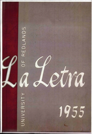 University of Redlands - La Letra Yearbook (Redlands, CA) online yearbook collection, 1955 Edition, Page 1