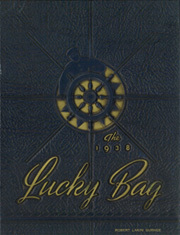 United States Naval Academy - Lucky Bag Yearbook (Annapolis, MD) online yearbook collection, 1938 Edition, Page 1