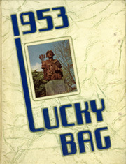1953 Edition, United States Naval Academy - Lucky Bag Yearbook (Annapolis, MD)