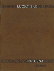 1972 Edition, United States Naval Academy - Lucky Bag Yearbook (Annapolis, MD)