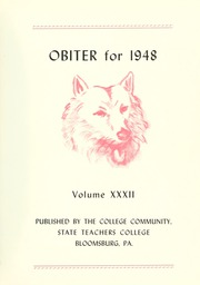 Page 7, 1948 Edition, Bloomsburg University - Obiter Yearbook (Bloomsburg, PA) online yearbook collection