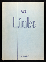 1945 Edition, Lincoln High School - Links Yearbook (Lincoln, NE)