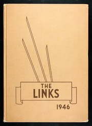 1946 Edition, Lincoln High School - Links Yearbook (Lincoln, NE)