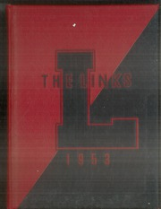 1953 Edition, Lincoln High School - Links Yearbook (Lincoln, NE)