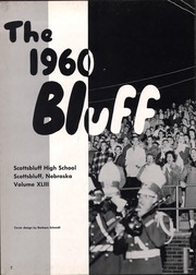 Page 6, 1960 Edition, Scottsbluff High School - Bluff Yearbook (Scottsbluff, NE) online yearbook collection