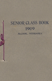 1909 Edition, McCook High School - Bison Yearbook (McCook, NE)