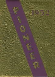1952 Edition, Nebraska City High School - Pioneer Yearbook (Nebraska City, NE)