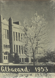 1953 Edition, Albion High School - Albacard Yearbook (Albion, NE)