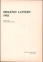 Page 5, 1952 Edition, Pacific Union College - Diogenes Lantern Yearbook (Angwin, CA) online yearbook collection