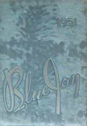 Page 1, 1951 Edition, Ravenna High School - Blue Jay Yearbook (Ravenna, NE) online yearbook collection