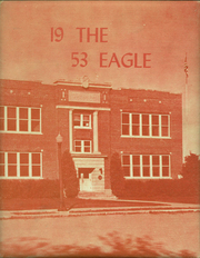Page 1, 1953 Edition, Garden County High School - Eagle Yearbook (Oshkosh, NE) online yearbook collection