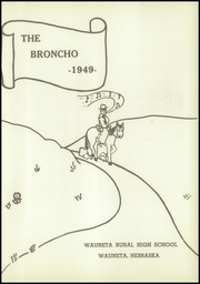 Page 5, 1949 Edition, Wauneta High School - Broncho Yearbook (Wauneta, NE) online yearbook collection