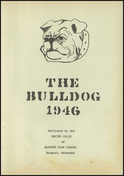 Page 5, 1946 Edition, Sargent High School - Bulldog Yearbook (Sargent, NE) online yearbook collection