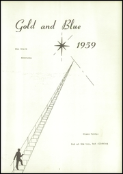 Page 5, 1959 Edition, Elm Creek High School - Gold and Blue Yearbook (Elm Creek, NE) online yearbook collection