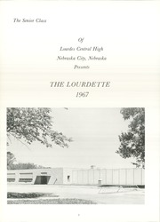 Page 6, 1967 Edition, Lourdes Central Catholic High School - Lourdette Yearbook (Nebraska City, NE) online yearbook collection