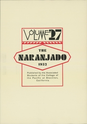 Page 7, 1932 Edition, University of the Pacific - Naranjado Yearbook (Stockton, CA) online yearbook collection