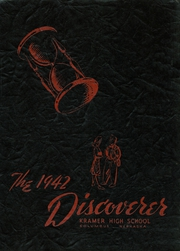 1942 Edition, Kramer High School - Discoverer Yearbook (Columbus, NE)