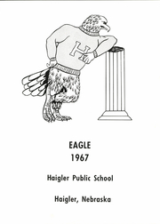 Page 5, 1967 Edition, Haigler High School - Eagle Yearbook (Haigler, NE) online yearbook collection