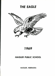 Page 5, 1969 Edition, Haigler High School - Eagle Yearbook (Haigler, NE) online yearbook collection