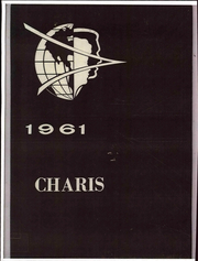 Grace University - Charis Yearbook (Omaha, NE) online yearbook collection, 1961 Edition, Page 1
