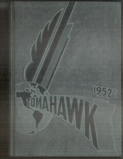 1952 Edition, University of Omaha - Tomahawk Yearbook (Omaha, NE)