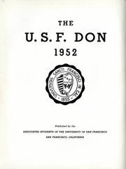 Page 6, 1952 Edition, University of San Francisco - USF Don Yearbook (San Francisco, CA) online yearbook collection