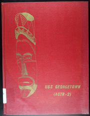 USS Georgetown (AGTR 2) - Naval Cruise Book online yearbook collection, 1969 Edition, Page 1