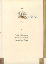 Page 9, 1934 Edition, Montana State University Bozeman - Montanan Yearbook (Bozeman, MT) online yearbook collection