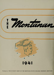 Page 6, 1941 Edition, Montana State University Bozeman - Montanan Yearbook (Bozeman, MT) online yearbook collection
