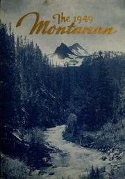 Montana State University Bozeman - Montanan Yearbook (Bozeman, MT) online yearbook collection, 1949 Edition, Page 1
