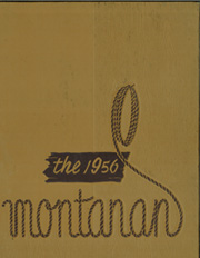 Page 1, 1956 Edition, Montana State University Bozeman - Montanan Yearbook (Bozeman, MT) online yearbook collection