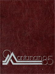 Montana State University Bozeman - Montanan Yearbook (Bozeman, MT) online yearbook collection, 1985 Edition, Page 1
