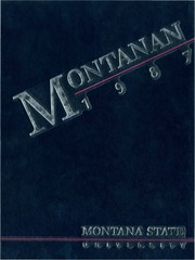 Montana State University Bozeman - Montanan Yearbook (Bozeman, MT) online yearbook collection, 1987 Edition, Page 1