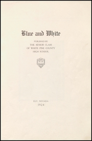 Page 5, 1924 Edition, White Pine County High School - Coyote Yearbook (Ely, NV) online yearbook collection