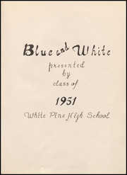 Page 7, 1951 Edition, White Pine County High School - Coyote Yearbook (Ely, NV) online yearbook collection