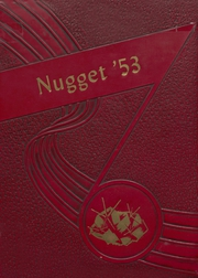 Page 1, 1953 Edition, Tonopah High School - Nugget Yearbook (Tonopah, NV) online yearbook collection