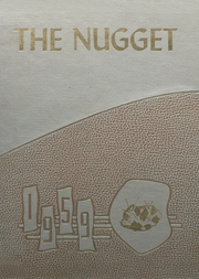 Tonopah High School - Nugget Yearbook (Tonopah, NV) online yearbook collection, 1959 Edition, Page 1