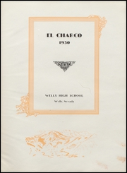 Page 5, 1930 Edition, Wells High School - Charco Yearbook (Wells, NV) online yearbook collection