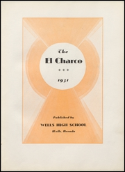 Page 7, 1931 Edition, Wells High School - Charco Yearbook (Wells, NV) online yearbook collection