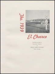 Page 5, 1939 Edition, Wells High School - Charco Yearbook (Wells, NV) online yearbook collection