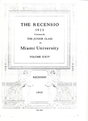 Page 7, 1925 Edition, Miami University - Recensio Yearbook (Oxford, OH) online yearbook collection