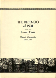 Page 11, 1931 Edition, Miami University - Recensio Yearbook (Oxford, OH) online yearbook collection